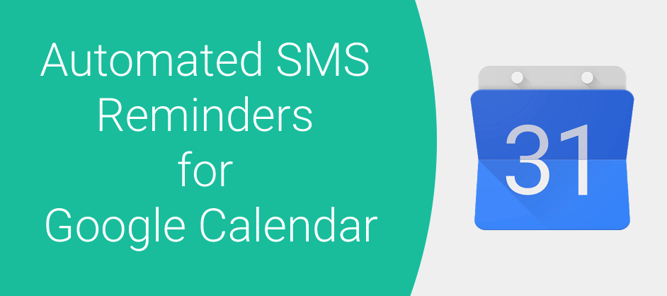automated sms reminders for google calendar