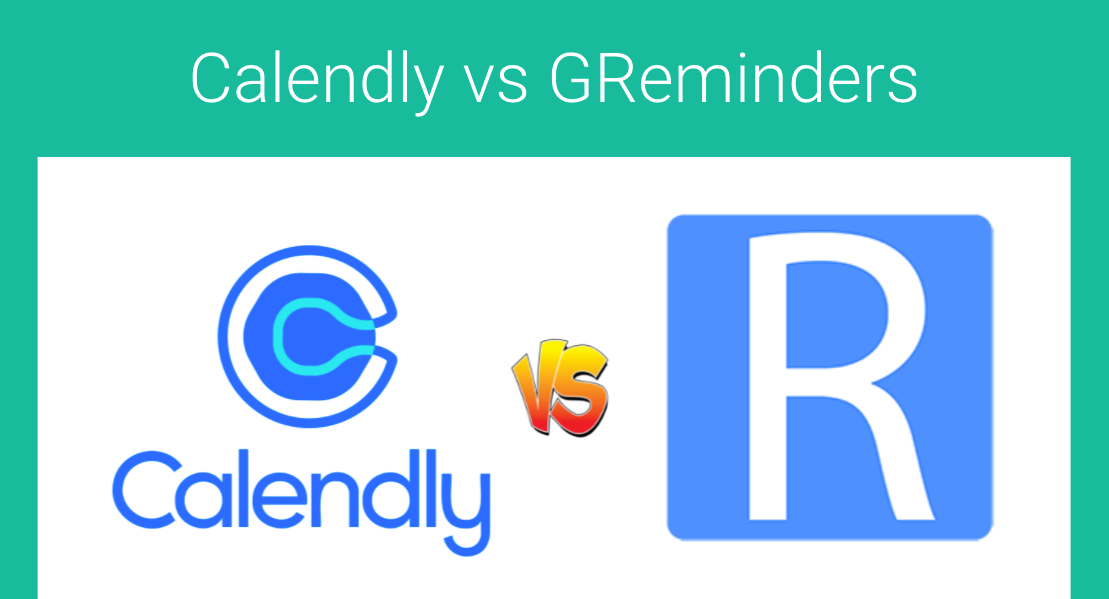 Comparing GReminders and Calendly: Top 4 Features