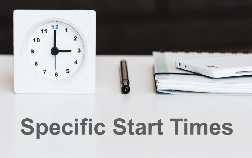 How to Setup Specific Start Times