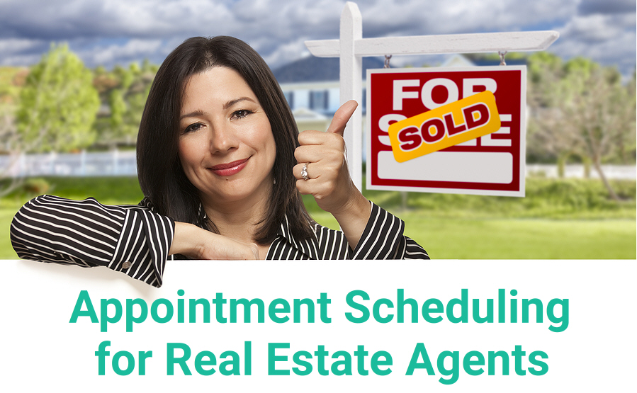 Appointment Scheduling for Real Estate Agents